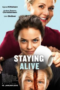 Staying Alive (2015)
