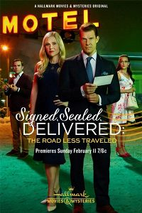 Signed, Sealed, Delivered: The Road Less Traveled (2018)